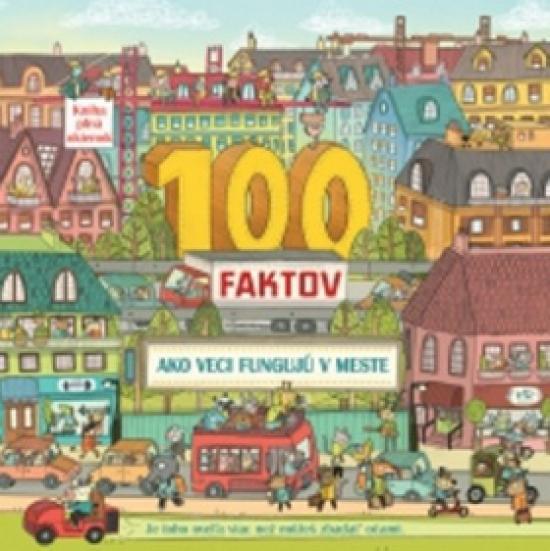 100 faktov – Ako veci fungujú v meste