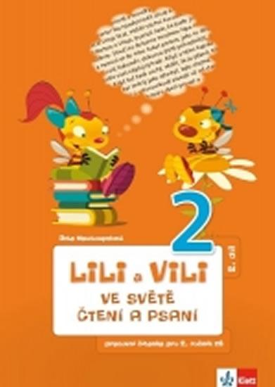 Lili a Vili 2 - Ve světě čtení a psaní - PS 2 - Dita Nastoupilová