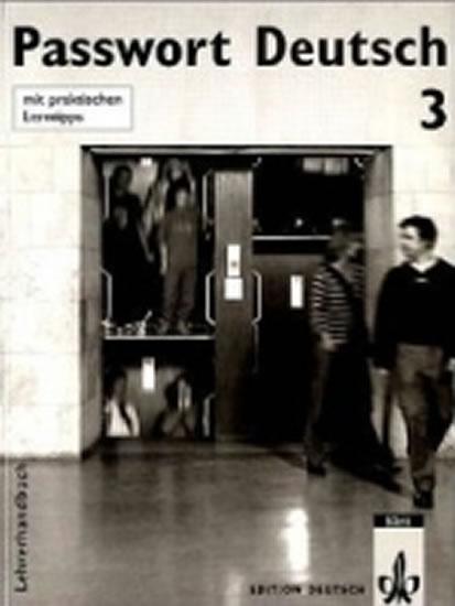 Passwort Deutsch 3 - Metodická příručka (5-dílný) - U. Albrecht, D. Dane, Ch. Fandrych
