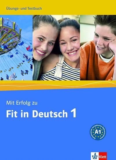 Mit Erfolg zu Fit in Deutsch 1 Ubungs-Testbuch - Vavatzandis K. Janke-Papanikolaou S.,