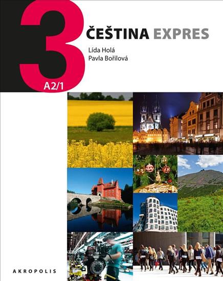 Čeština Expres 3 (A2/1) anglická + CD - Lída Holá, Bořilová Pavla