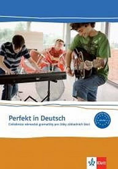 Perfekt in Deutsch - Cvičebnice německé gramatiky pro žáky ZŠ