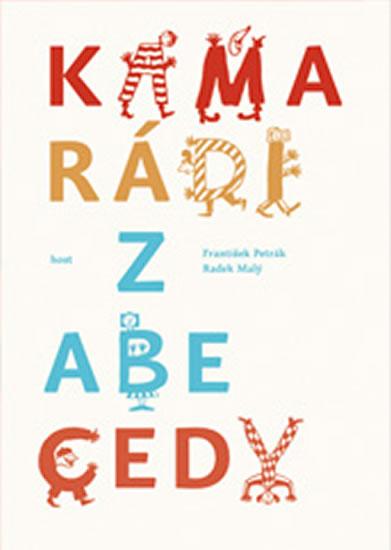 Kamarádi z abecedy - František Petrák ,Radek Malý