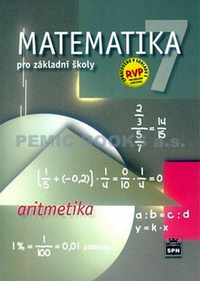 Matematika 7 pro základní školy - Aritmetika - Zdeněk Půlpán