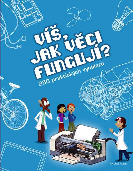 Víš, jak věci fungují? - 2.vydání - Joël & Clément Lebeaume