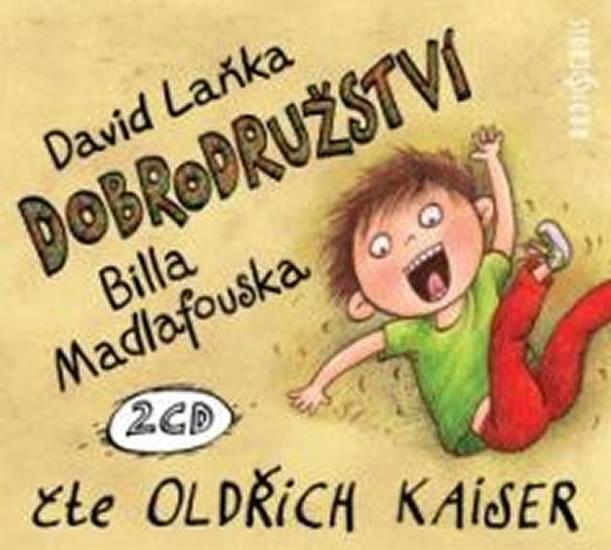 Dobrodružství Billa Madlafouska - 2CDmp3 (Čte Oldřich Kaiser) - David Laňka