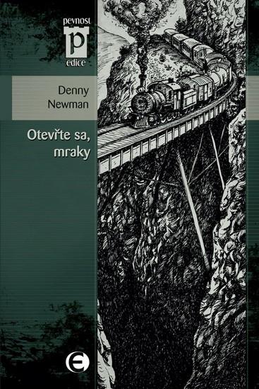 Otevřte sa, mraky (Edice Pevnost) - Denny Newman