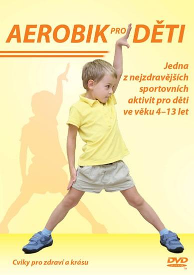 Aerobik pro děti - DVD