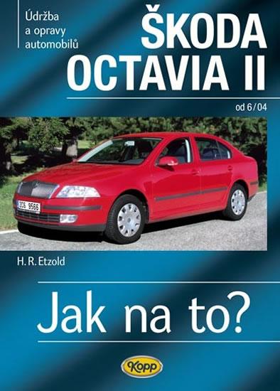 Škoda Octavia II. od 6/04 - Jak na to? č. 98. - 2. vydání
