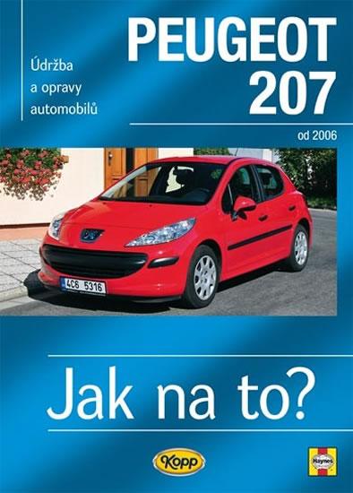 Peugeot 207 od 2006 - Jak na to? č. 115 - Peter T. Gill
