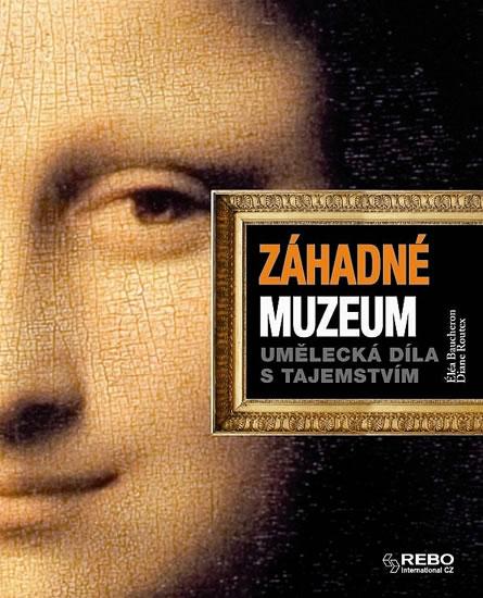 Záhadné muzeum - Umělecká díla s tajemstvím - Diane, Éléa Baucheron, Routex