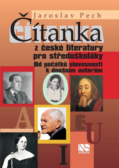 Čítanka z české literatury pro středoškoláky - Jaroslav Pech