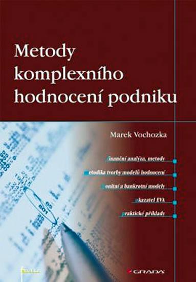 Metody komplexního hodnocení podniku - Marek Vochozka