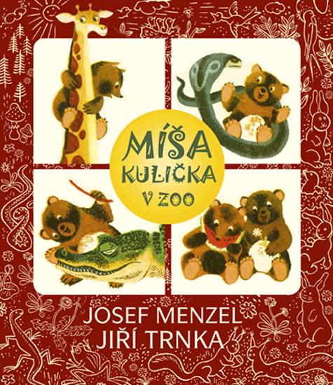 Míša Kulička v ZOO + CD s ilustracemi Jiřího Trnky