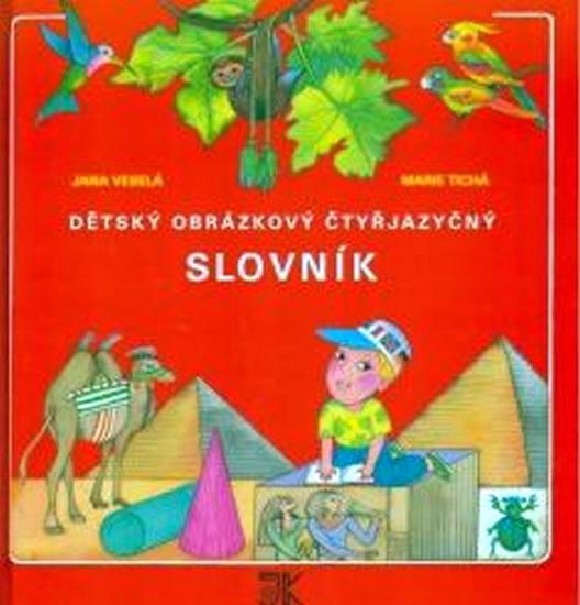 Dětský obrázkový čtyřjazyčný slovník - Jana Veselá