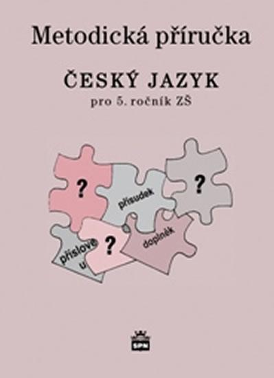 Český jazyk 4 pro základní školy - Metodická příručka - Milada Buriánková a kolektiv