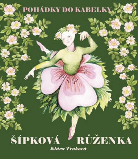 Šípková Růženka - Klára Trnková