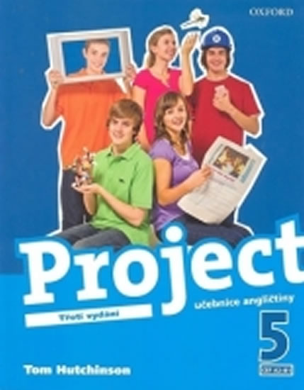 Project the Third Edition 5 Student´s Book CZ - Tom Hutchinson