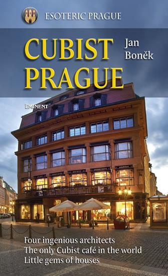 Cubist Prague (anglicky) - Jan Boněk