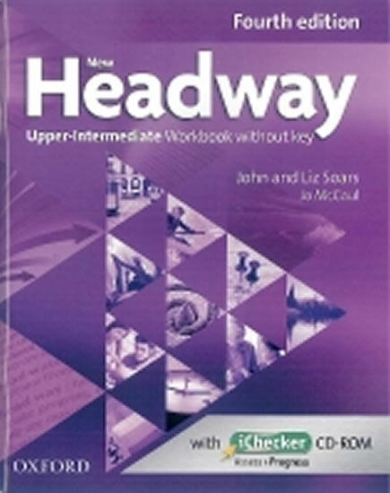 New Headway Fourth Edition Upper Intermediate Workbook Without Key with iChecker CD-ROM - John and Liz Soars