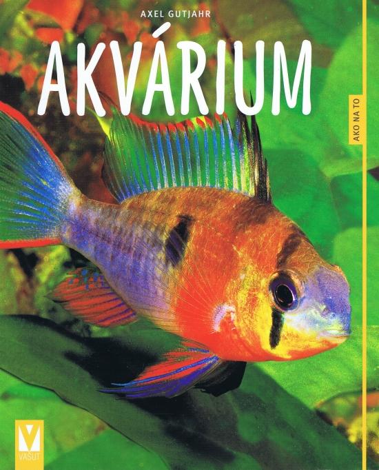 Akvárium - Axel Gutjahr