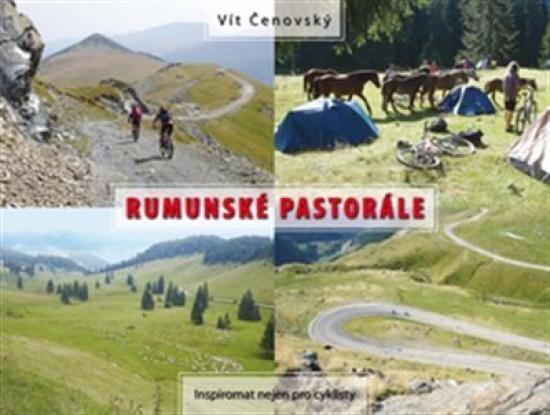 Rumunské pastorále - Inspiromat nejen pro cyklisty - Vít Čenovský