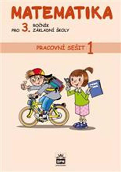 Matematika pro 3. ročník základní školy - Pracovní sešit 1 - 2. vydání - Miroslava Čížková