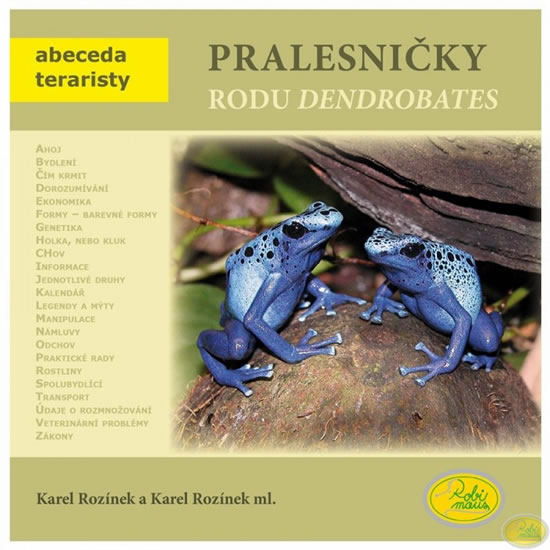 Pralesničky rodu Dendrobates - Abeceda teraristy - Karel Rozínek