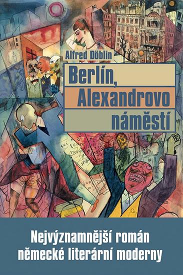 Berlín, Alexandrovo náměstí - Alfred Döblin