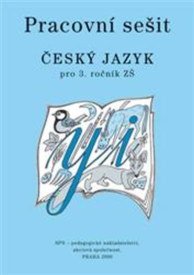 Český jazyk 3 pro základní školy - Pracovní sešit - 2.vydání - Milada Buriánková a kolektiv
