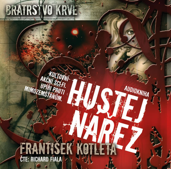Hustej nářez - Bratrstvo krve 1 - CDmp3 (Čte Richard Fiala) - František Kotleta