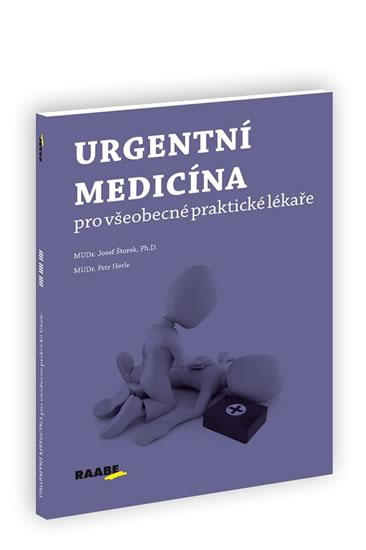 Urgentní medicína pro všeobecné praktické lékaře - Petr, Josef Štorek, Herle
