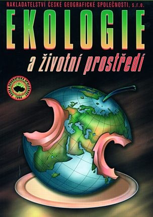 Ekologie a životní prostředí - Pavel Červinka