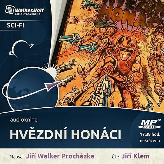 Hvězdní honáci - CDmp3 (Čte Jiří Klem) - Jiří W. Procházka