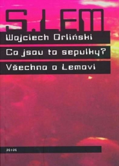 Co jsou to sepulky? - Wojciech Orlinski