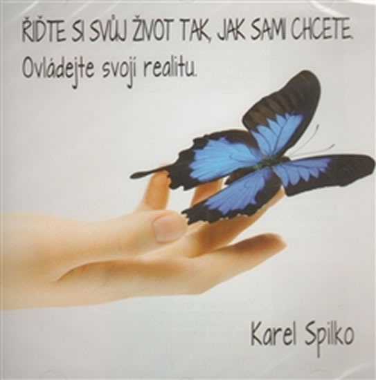 Řiďte si svůj život tak, jak sami chcete - CD - Karel Spilko