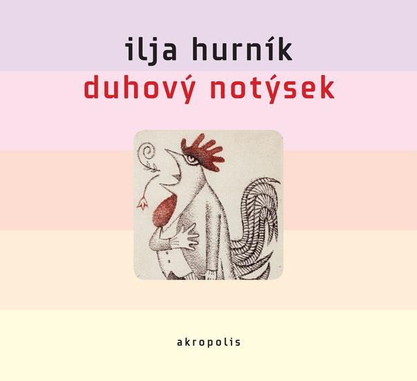 Duhový notýsek - 2CD - Ilja Hurník