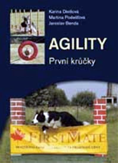 Agility - První krůčky - Karina Divišová, Martina Podešťová