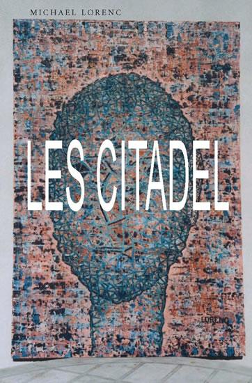 Les citadel - Michael Lorenc