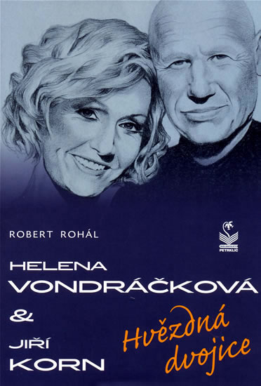 Helena Vondráčková a Jiří Korn - Robert Rohál