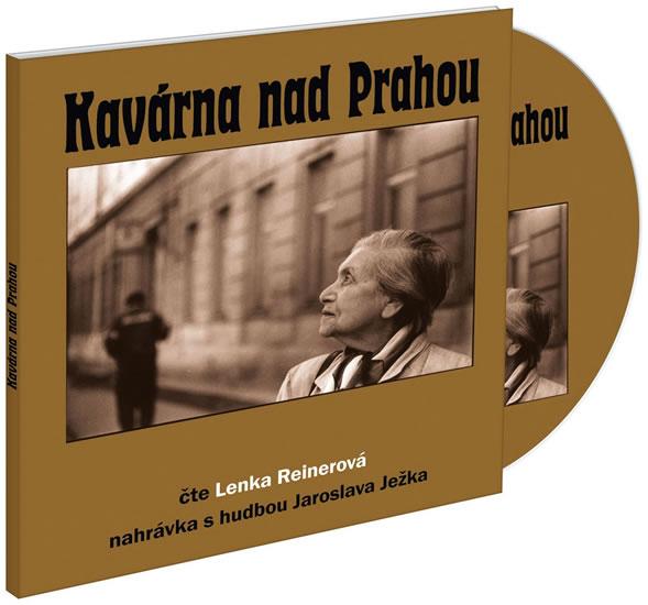 Kavárna nad Prahou - CD - Lenka Reinerová