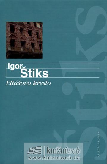 Eliášovo křeslo - Igor Štiks