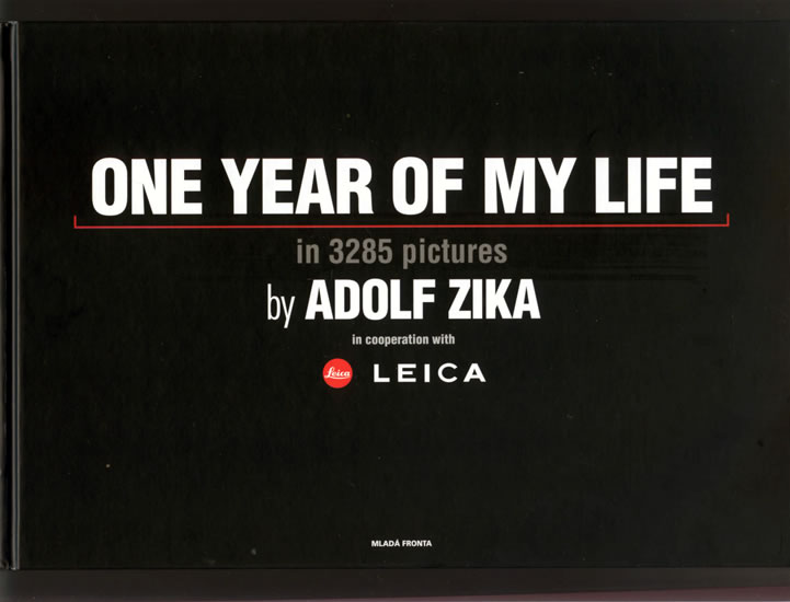 One Year Of My Life/Jeden rok mého života - Adolf Zika