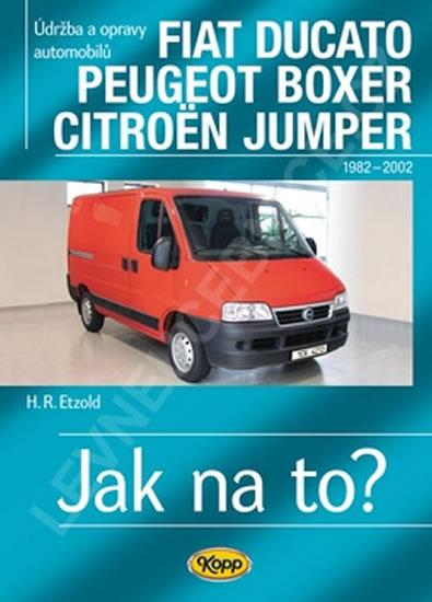 Fiat Ducato / Peugeot Boxer / Citröen Jumper - Jak na to? 25 - Hans-Rudiger Dr. Etzold