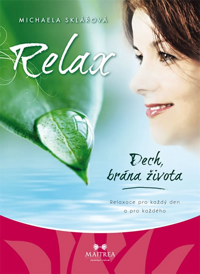 Relax - Dech, brána života - CD - Michaela Sklářová