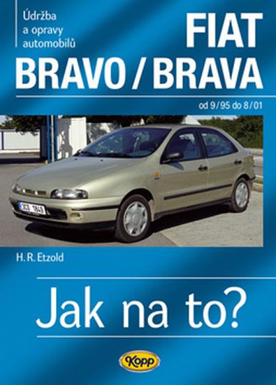 FIAT Bravo/Brava 9/95–8/01 - Jak na to? č. 39 - Hans-Rudiger Dr. Etzold