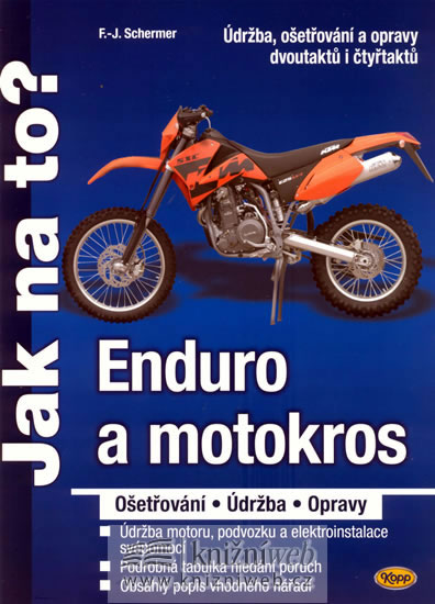 Enduro a motokros - ošetřování, údržba, opravy - Jak na to?