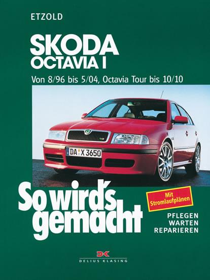 Škoda Octavia I/Tour • 8/96–10/10 • Jak na to? č. 60 - Hans-Rudiger Dr. Etzold