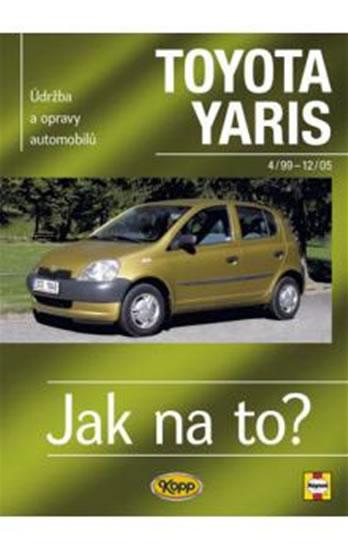 Toyota Yaris 4/99 - 12/05 - Jak na to? - 86.