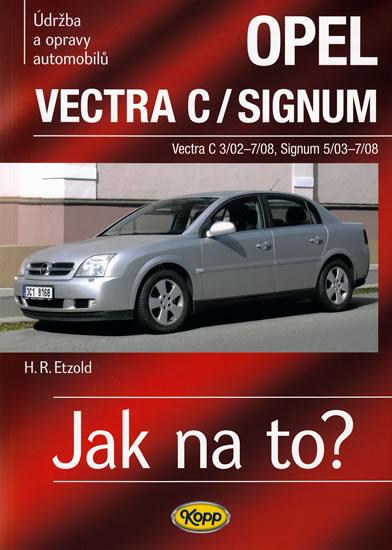 Opel Vectra C/Signum - 2002–2008 - Jak na to? - 109. - Hans-Rudiger Dr. Etzold